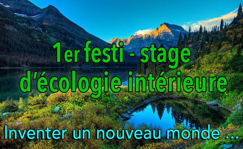 Premier « festi-stage » d'écologie intérieure.